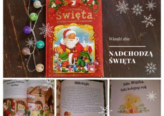 Nadchodzą Święta. Opowieści. Kolędy. Ciekawostki