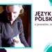 Język polski: 6 powodów, żeby go polubić